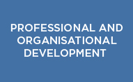 Professional and Organisational Development